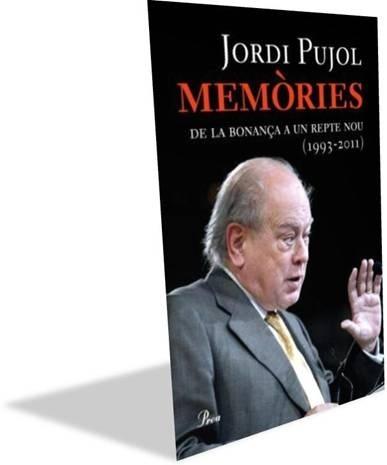El último volumen de las memorias de Jordi Pujol se pone a la venta el 23 de febrero