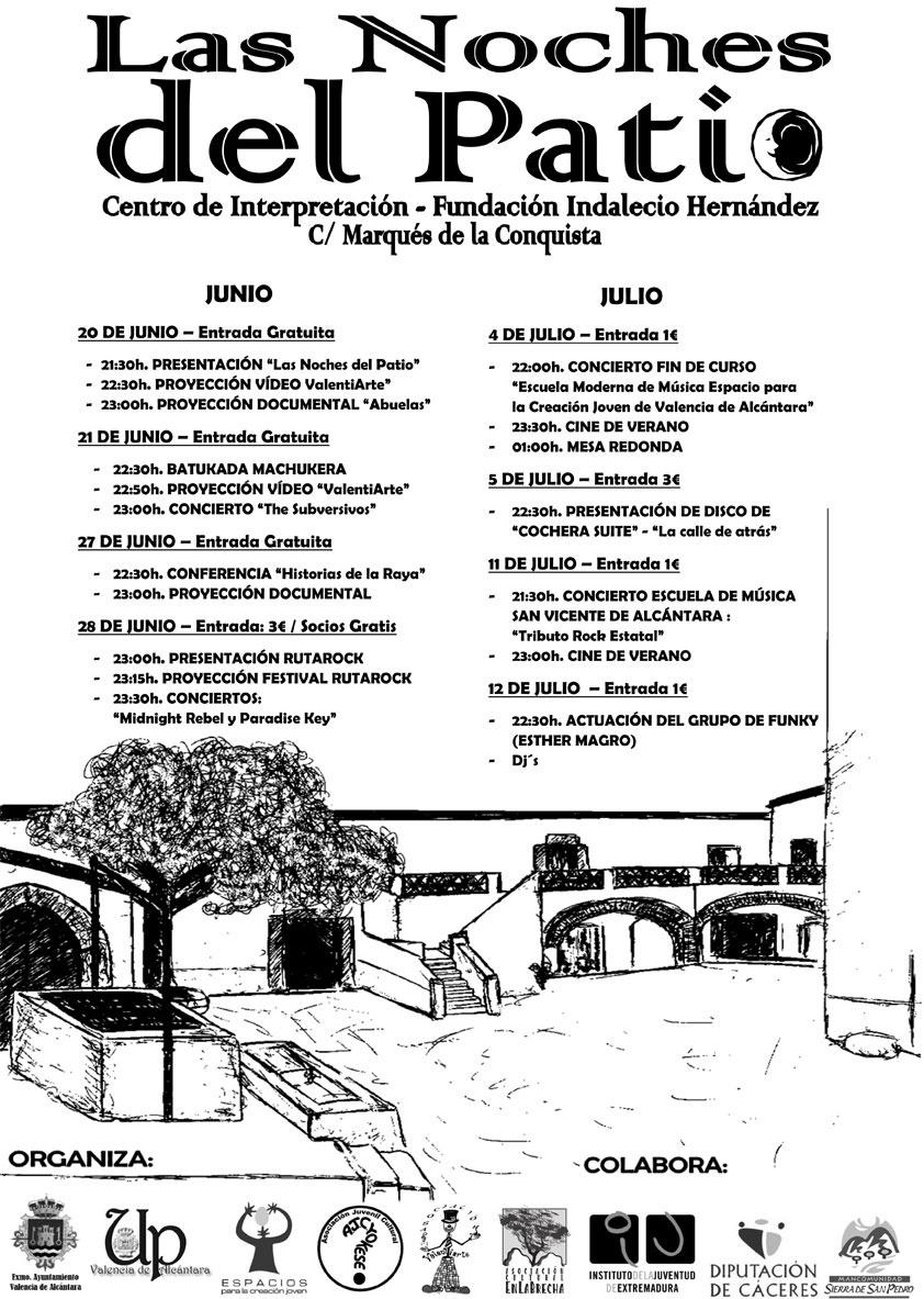 Las actividades juveniles »Las Noches del Patio» continúan en julio en Valencia de Alcántara (Cáceres)