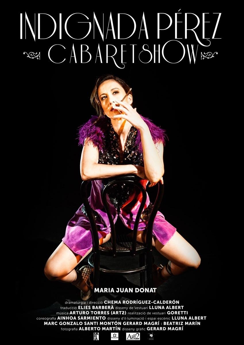 El Teatro Micalet estrena 'Indignada Pérez Cabaret Show', una comedia sobre las obsesiones de mujeres actuales