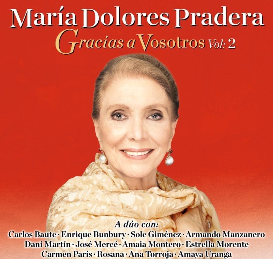 La música española homenajea a María Dolores Pradera en el segundo volumen de »Gracias a Vosotros»