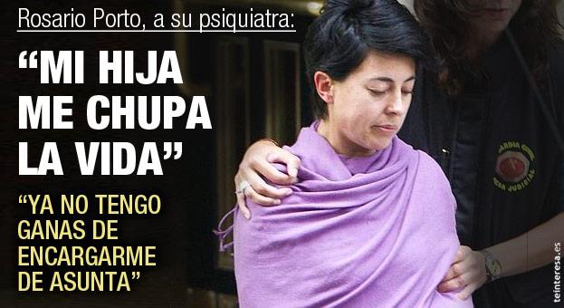 Rosario Porto, a un psiquiatra en 2009: «Mi hija me molesta y me chupa la vida»