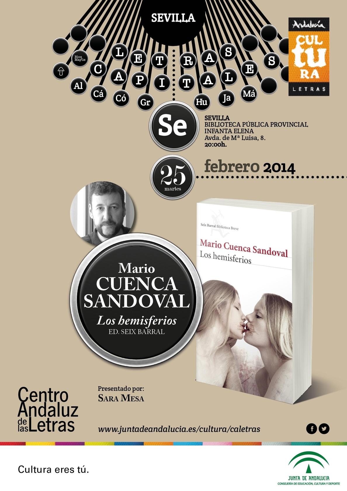 Mario Cuenca Sandoval presenta este martes su novela »Los hemisferios» dentro de »Letras Capitales»