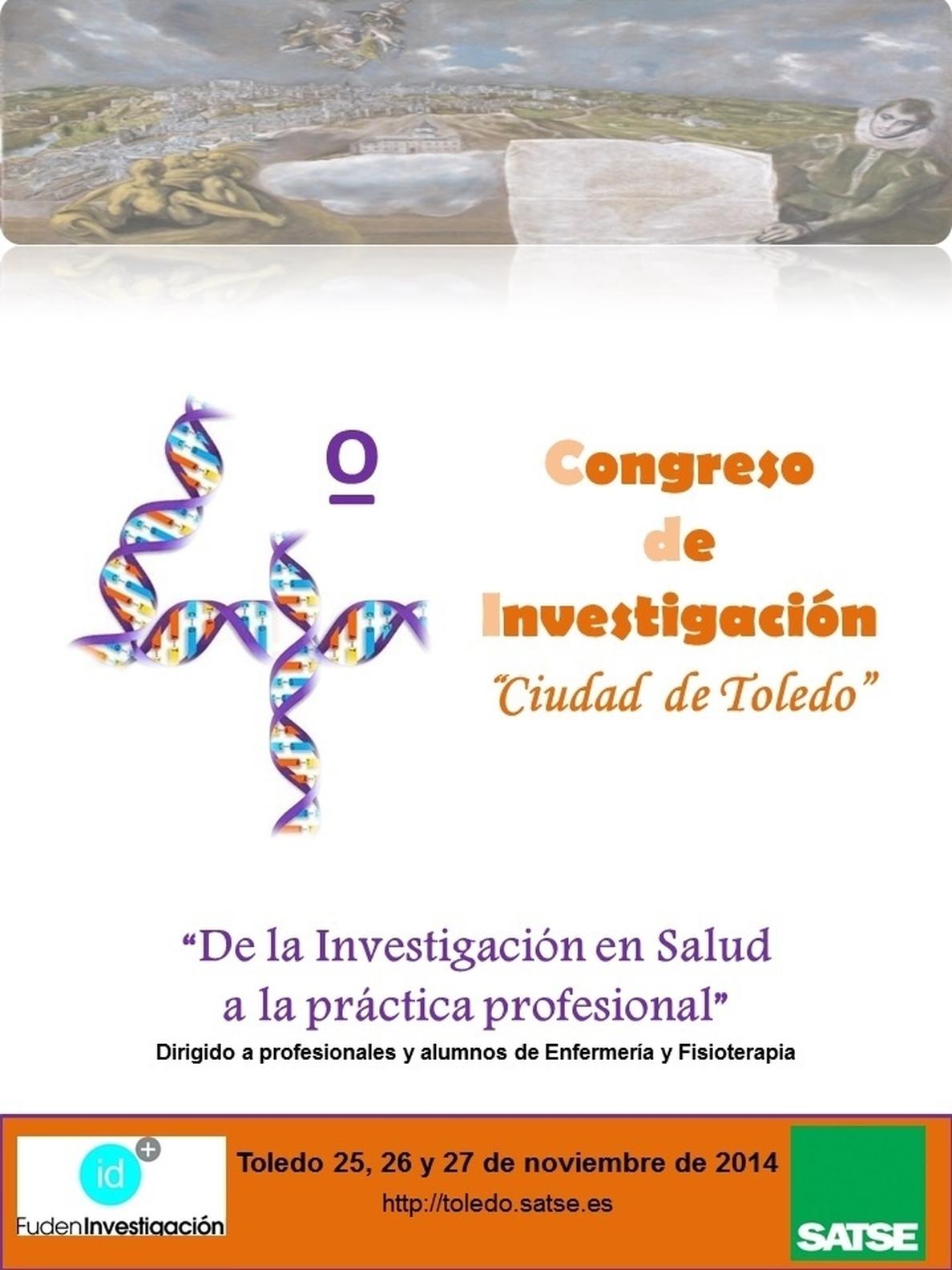 Abierto el plazo de inscripción para el IV Congreso de Investigación »Ciudad de Toledo» organizado por Satse y Funden