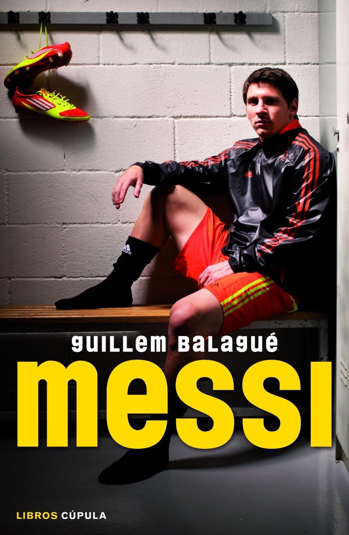 La primera biografía autorizada de Leo Messi repasa la carrera del »crack» argentino