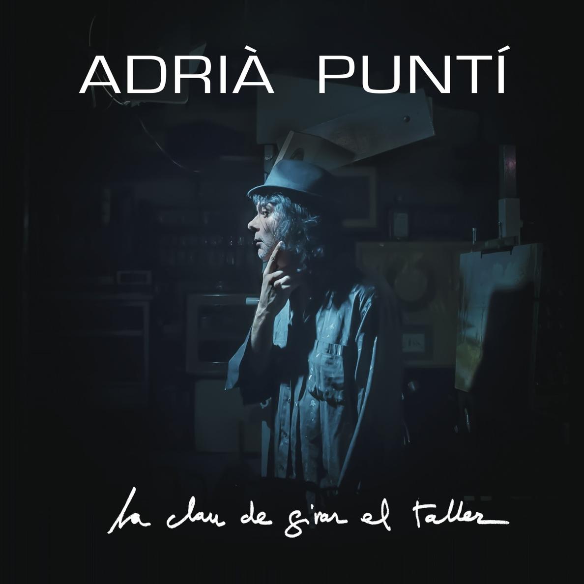 Adrià Puntí vuelve con su nuevo disco »La Clau de Girar el Taller»
