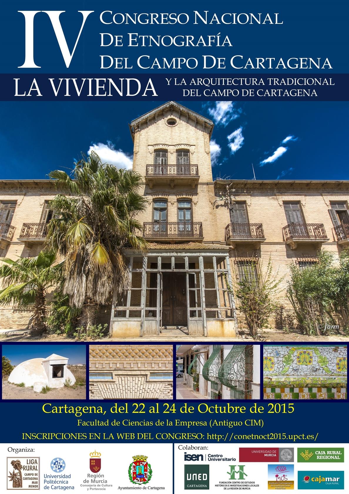 La UPCT reúne a arquitectos, geógrafos y antropólogos en el IV Congreso Nacional de Etnografía del Campo de Cartagena