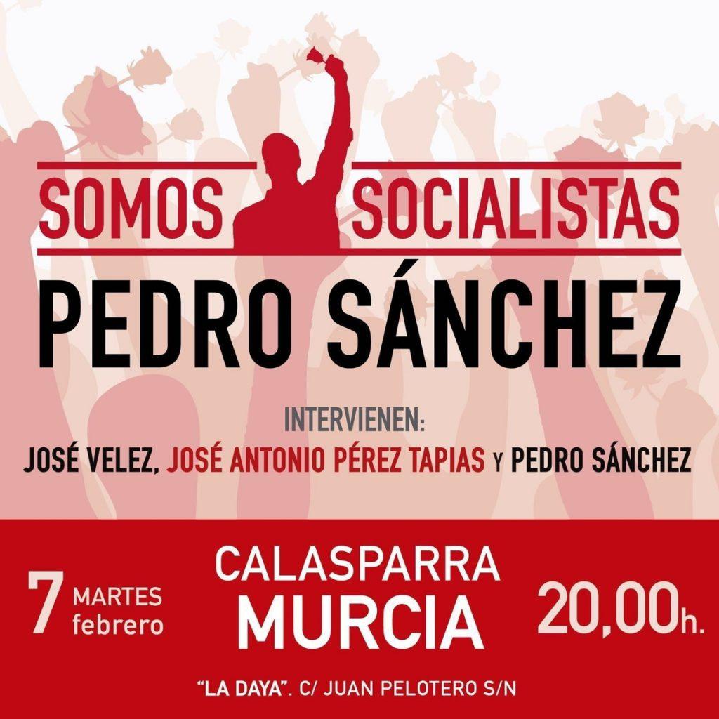 Pedro Sánchez visita este martes Calasparra para mantener un encuentro con militantes y simpatizantes