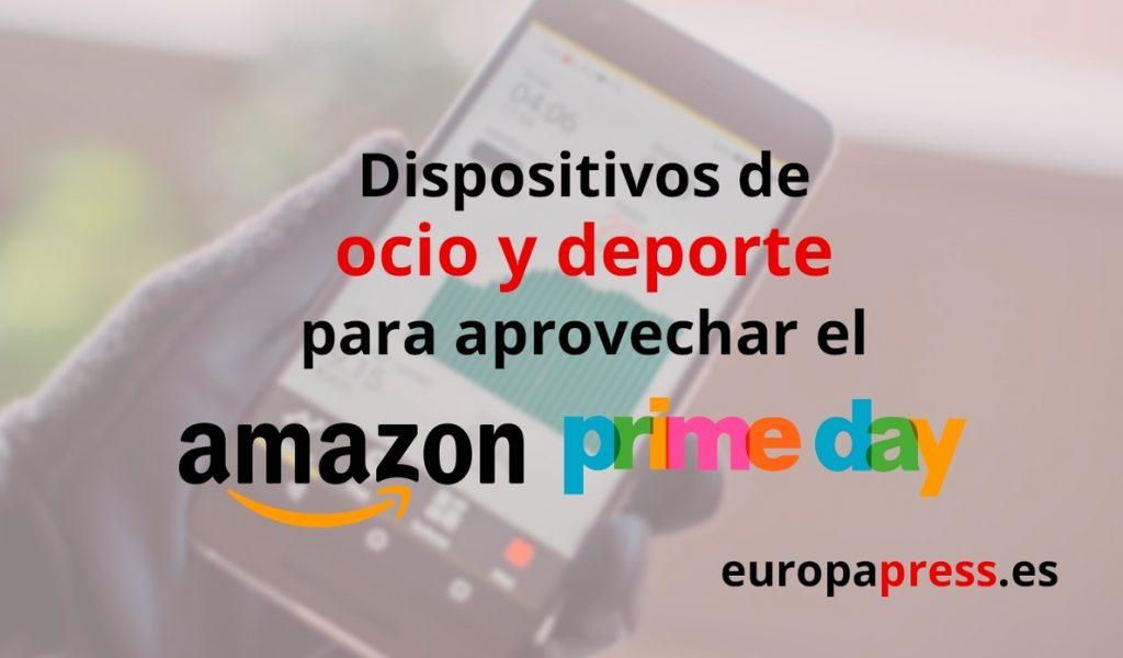 Amazon Prime Day: cinco 'gadgets' para disfrutar de tus momentos de ocio