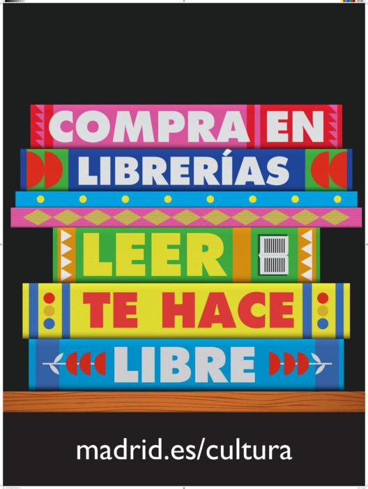 El Ayuntamiento de Madrid presenta la campaña 'Compra en librerías. Leer te hace libre'