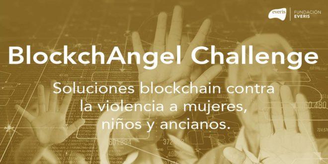 """Dos proyectos españoles, finalistas del reto """"BlockchAngel"""" para detener la violencia contra mujeres, niños y ancianos"""