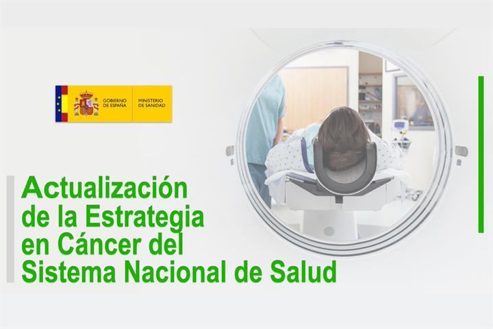 Actualización de la Estrategia en Cáncer 2021: mejorar la calidad de la atención que reciben las personas enfermas de cáncer y sus familias