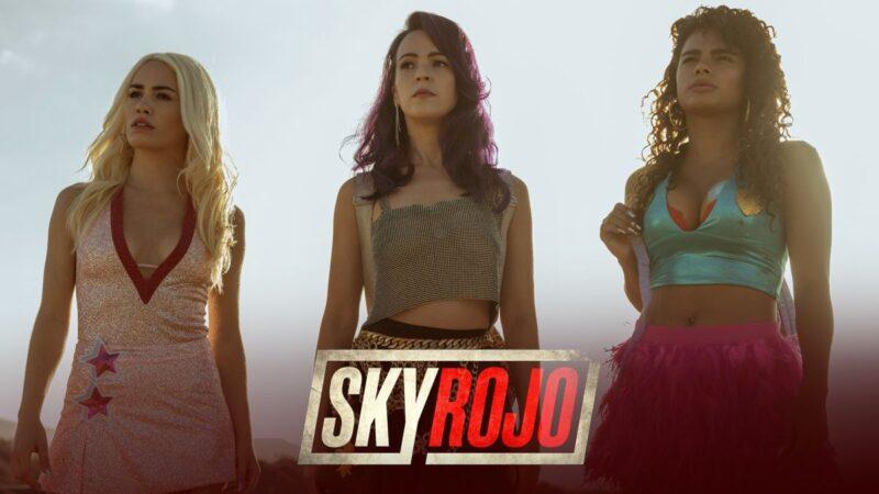'Sky rojo' avanza tráiler y se estrena en todo el mundo el 19 de marzo