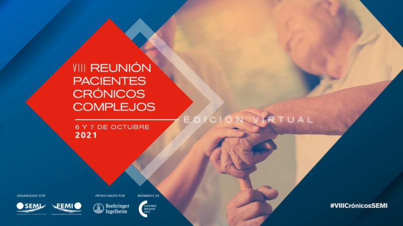 Más de 400 internistas analizan el abordaje al paciente crónico complejo en la VIII Reunión Virtual de Sociedad Española de Medicina Interna